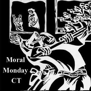 Moral Monday CT