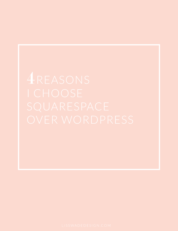 4reasons I choose squarespace over wordpress