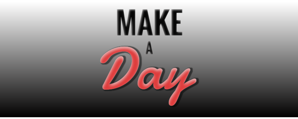 Make A Day.png