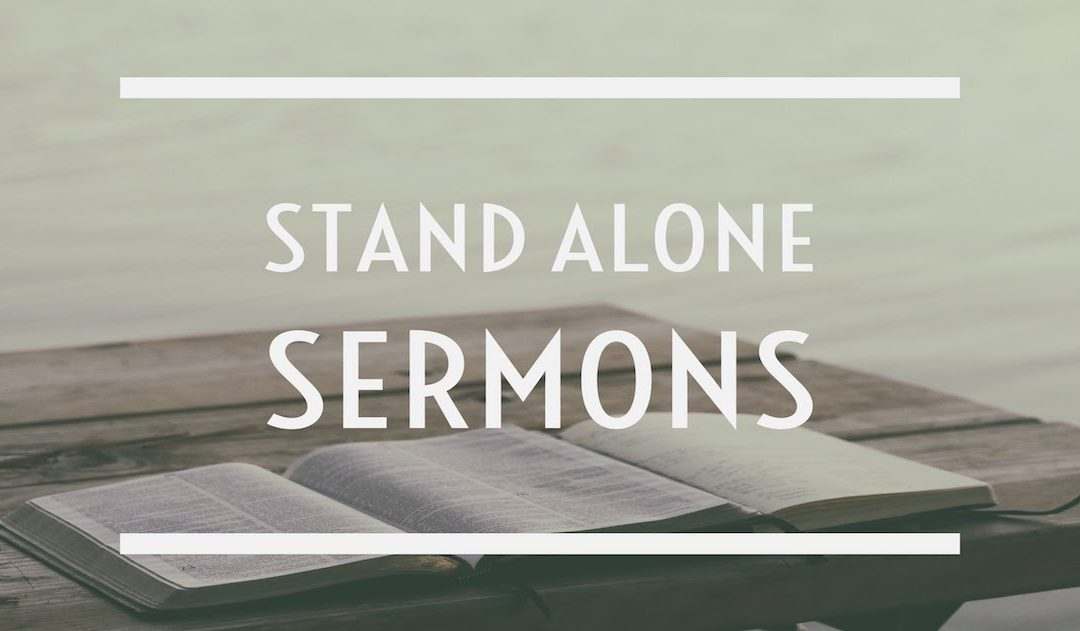 0e6508192_1503859082_stand-alone-sermons-1080x631.jpg