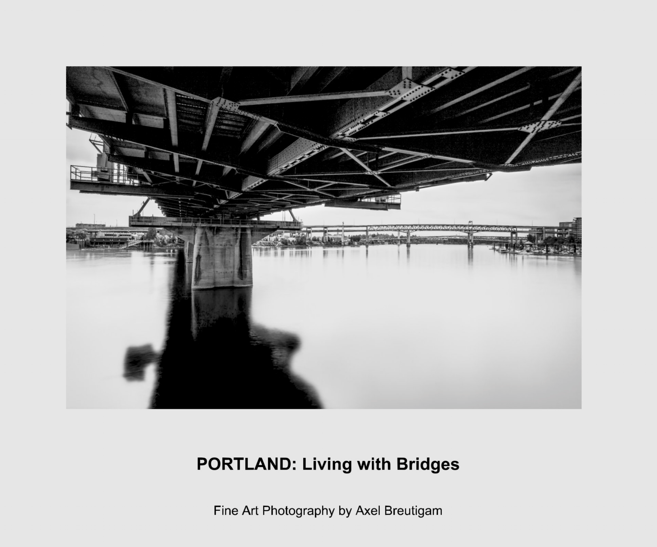 PORTLAND: LIVING WITH BRIDGES — AXEL BREUTIGAM