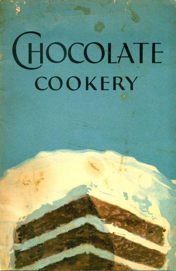 1929 Chocolate Cookery ... Baker's Chocolate