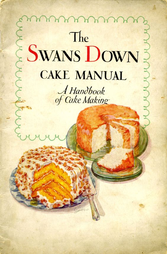 1929 Swans Down Cake Manual ... first edition