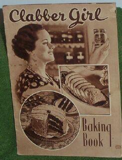 1930s Clabber Girl Baking Book ... Clabber Girl Baking Powder