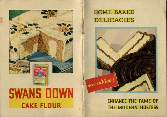 1931 Swans Down Cake Flour ... Home Baked Delicacies ... Enhance the Fame of the Modern Hostess