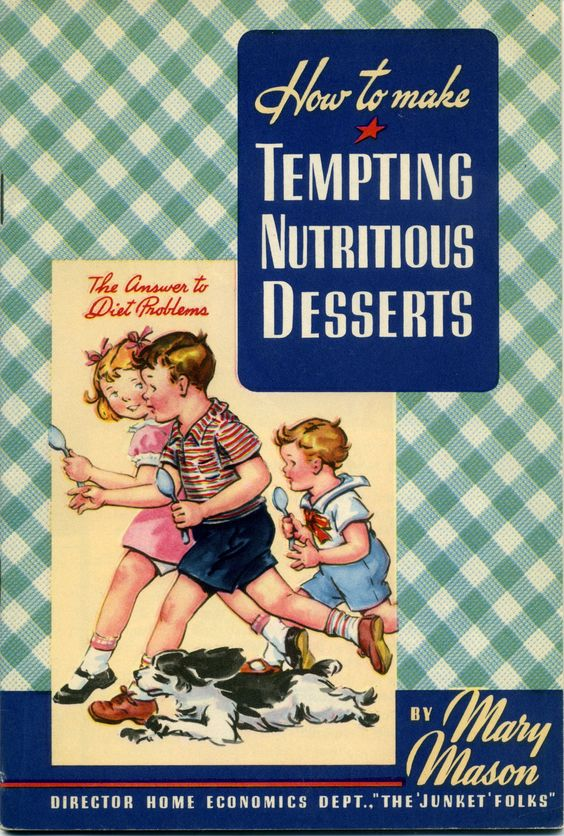 1941 How to Make Tempting Nutritious Desserts from Junket