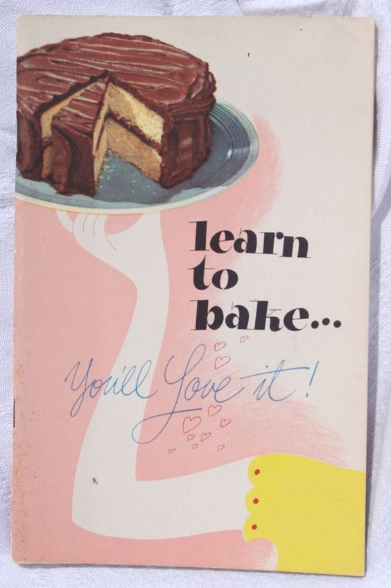 1947 Learn to Bake ... You'll Love It from Swans Down Cake Flour