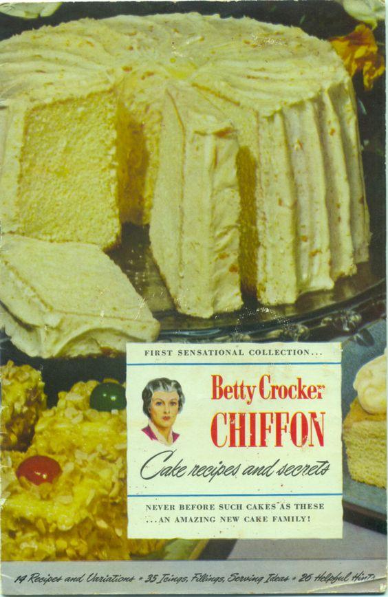1948 Betty Crocker Chiffon Cake Recipes and Secrets