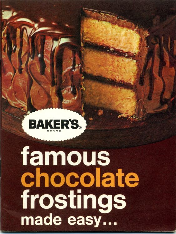 1967 Baker's Famous Chocolate Frostings made easy