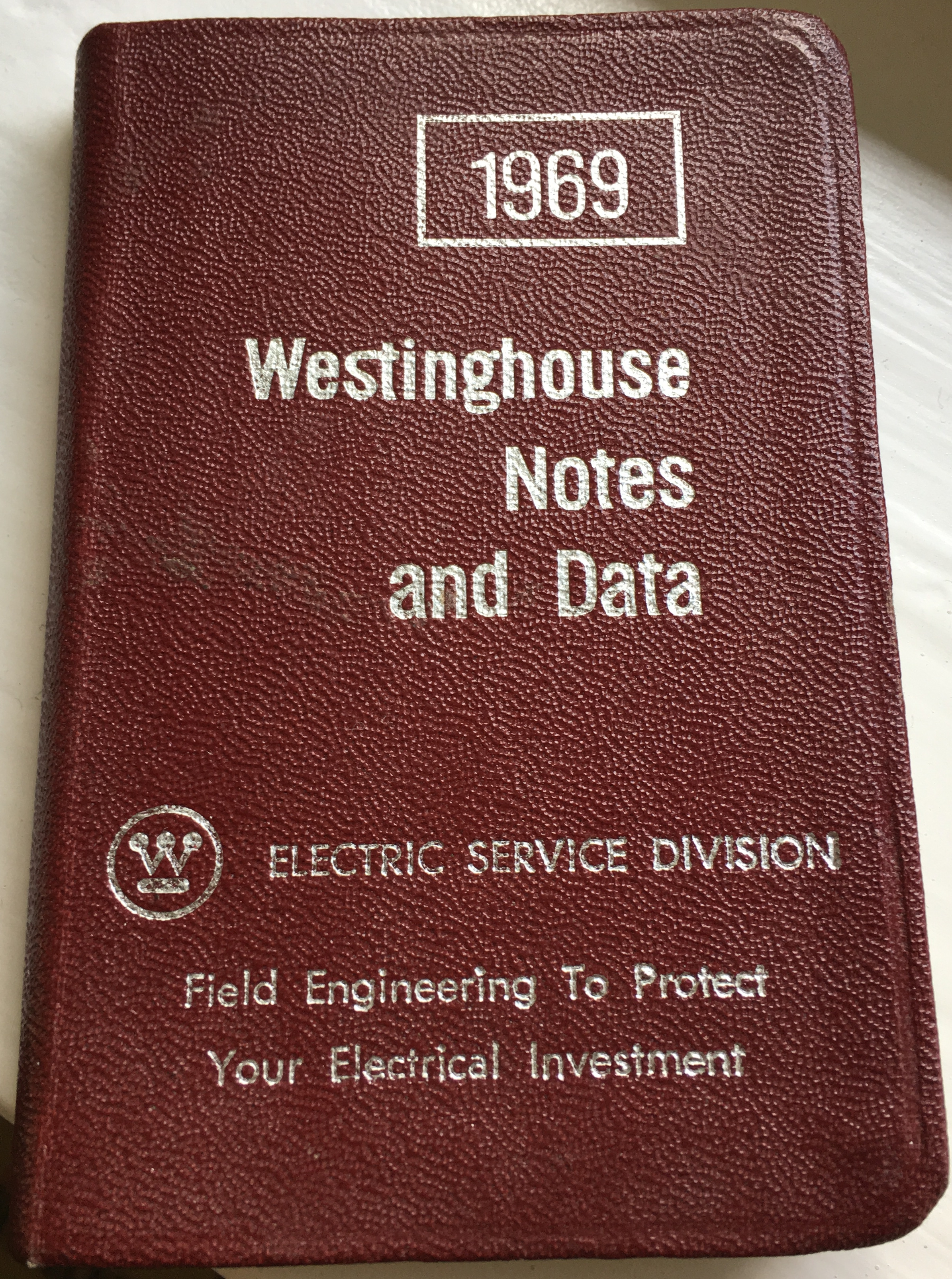 1969 Westinghouse diary collected by my daughter Lisa