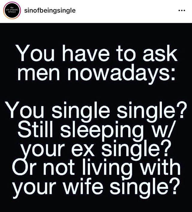 Just a little jokey joke...but for real 😂 . . . . . #singlenotdead #singles #singlewomen #relationships #youaintgottalie #communication
