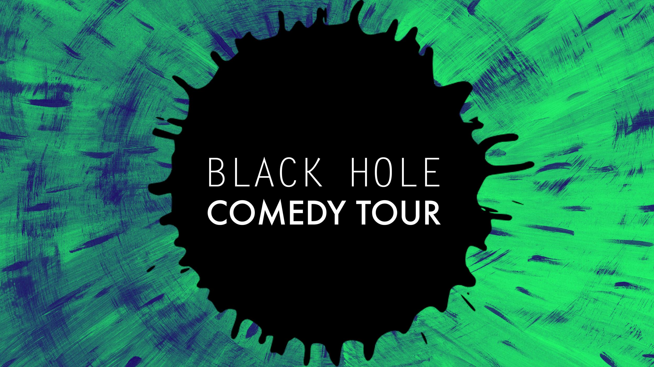 Black Hole Comedy Show Design Idea 2.png