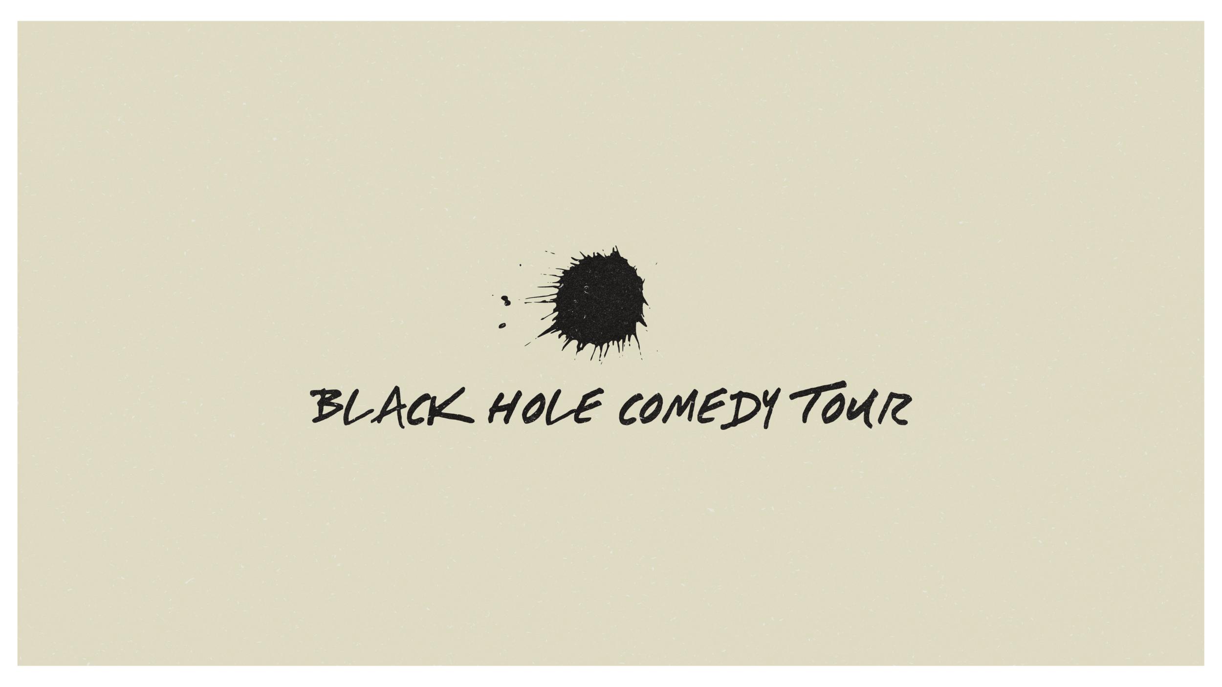 Black Hole Comedy Show Design Idea 3.png