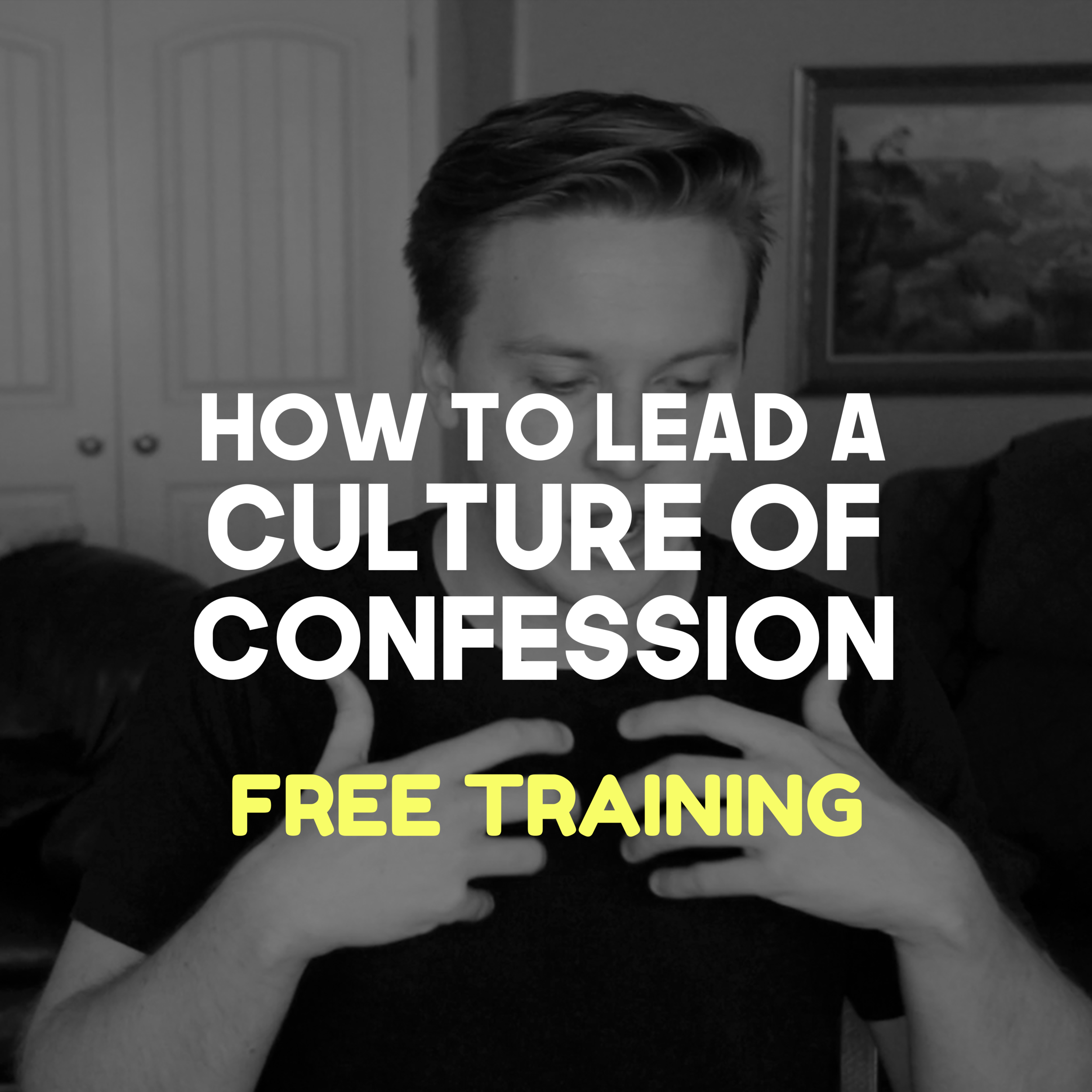 Lead a culture of confession.png