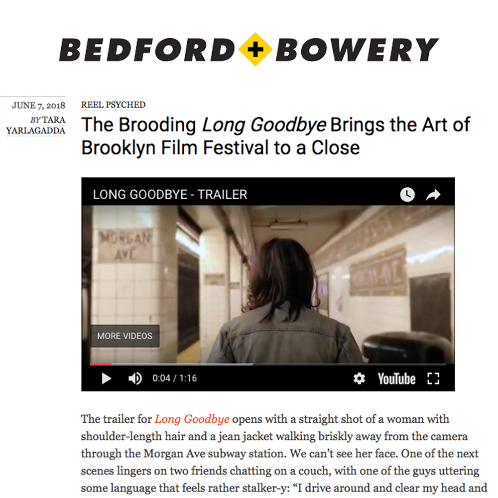 LONG GOODBYE IN BEDFORD & BOWERY