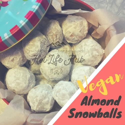 Vegan Almond Snowballs   From:  Hol:Life Hub  (that's me!)