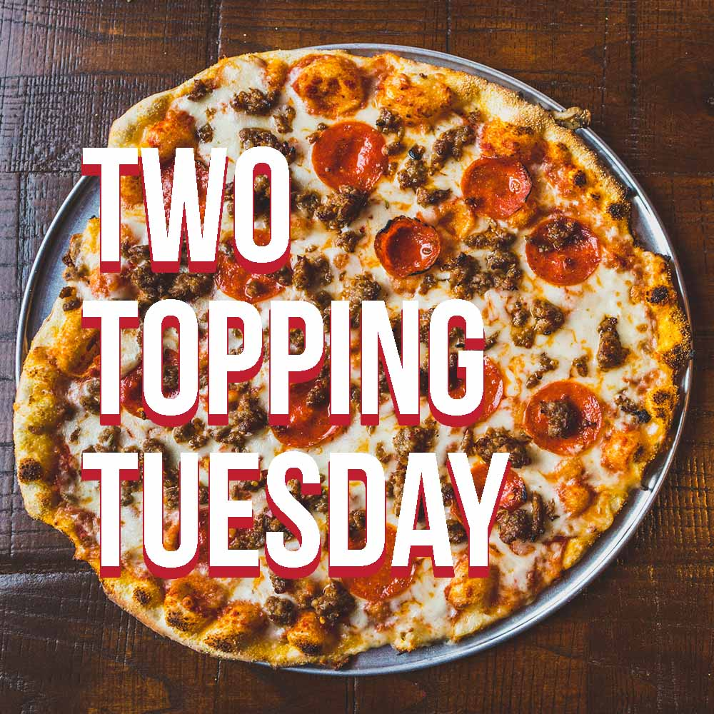 Two Topping Tuesday web.jpeg