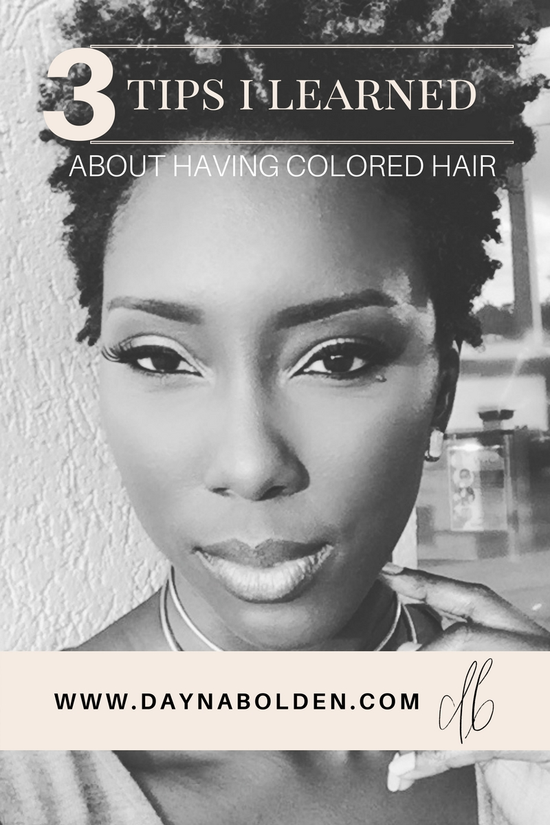 3-tips-I-learned-about-having-colored-natural-hair-dayna-bolden