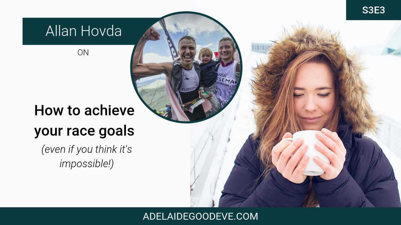 how to achieve race goals with Allan Hovda