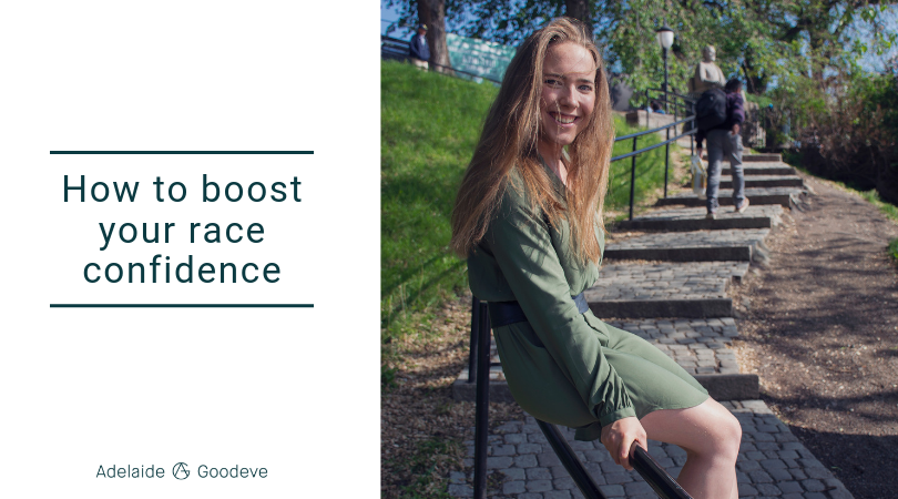 How to boost your race confidence