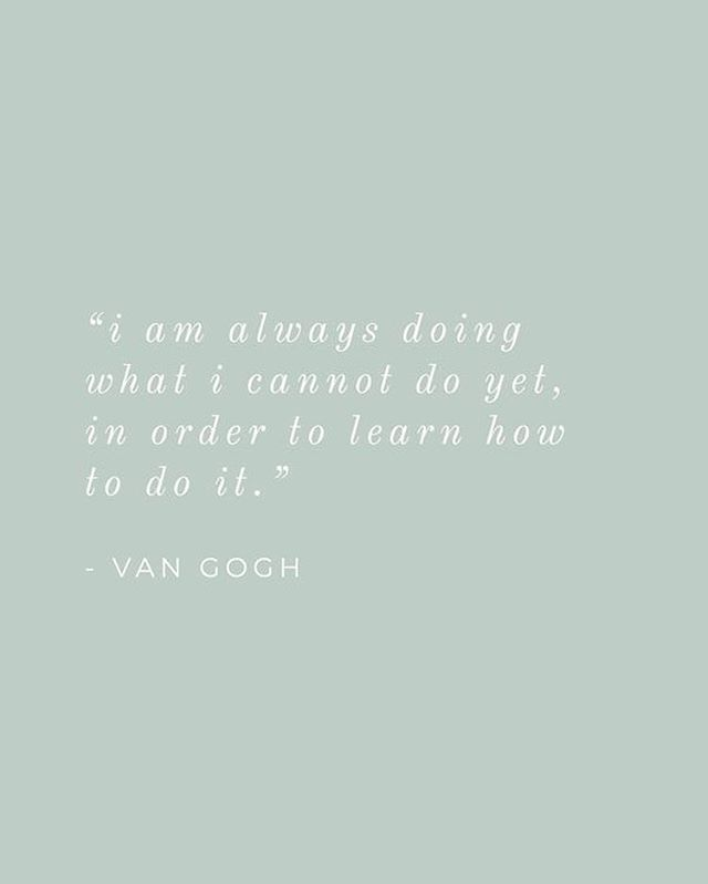 """""""I am always doing what I cannot do yet, in order to learn how to do it."""" - Van Gogh #thecollectiveeurope #communityovercompetition"""