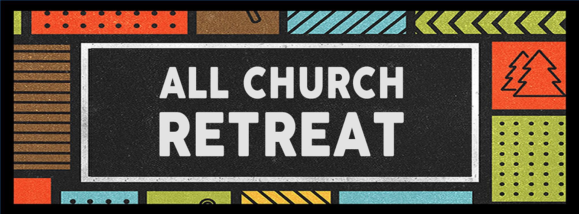 All church retreat 2017