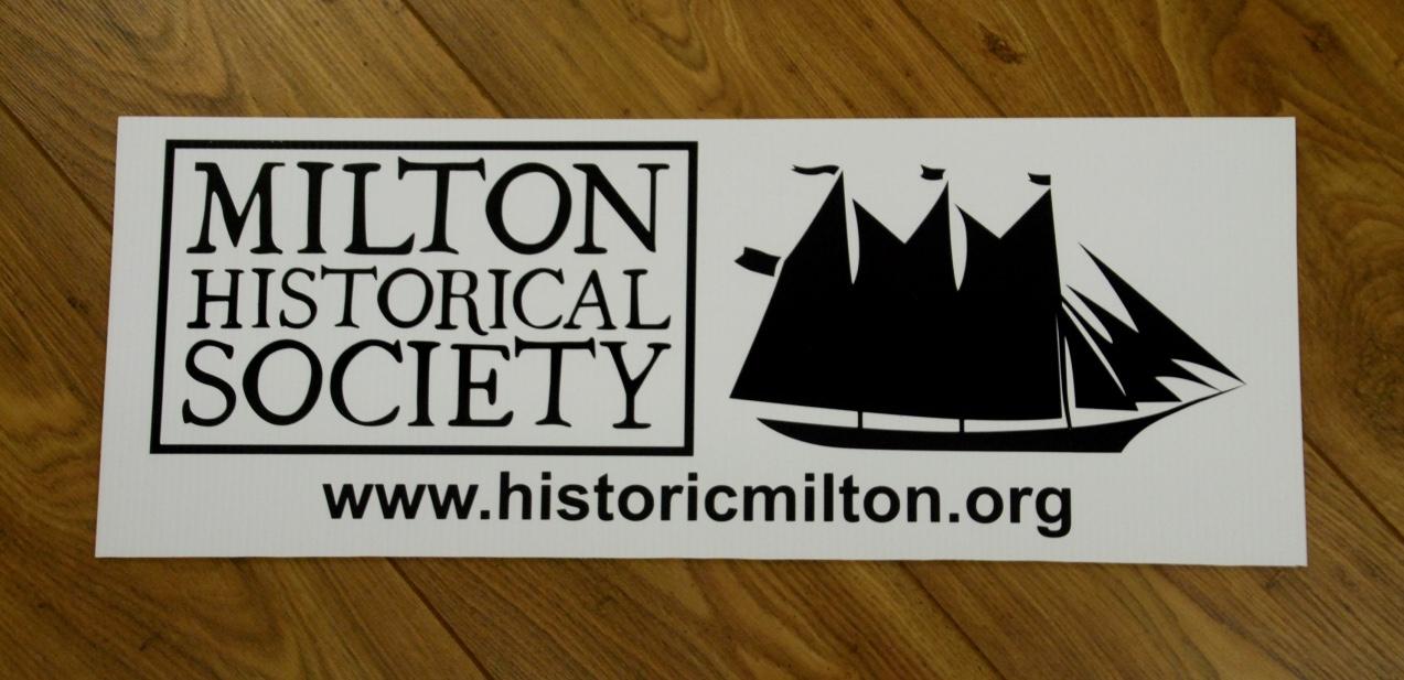 Milton Historical Society sign