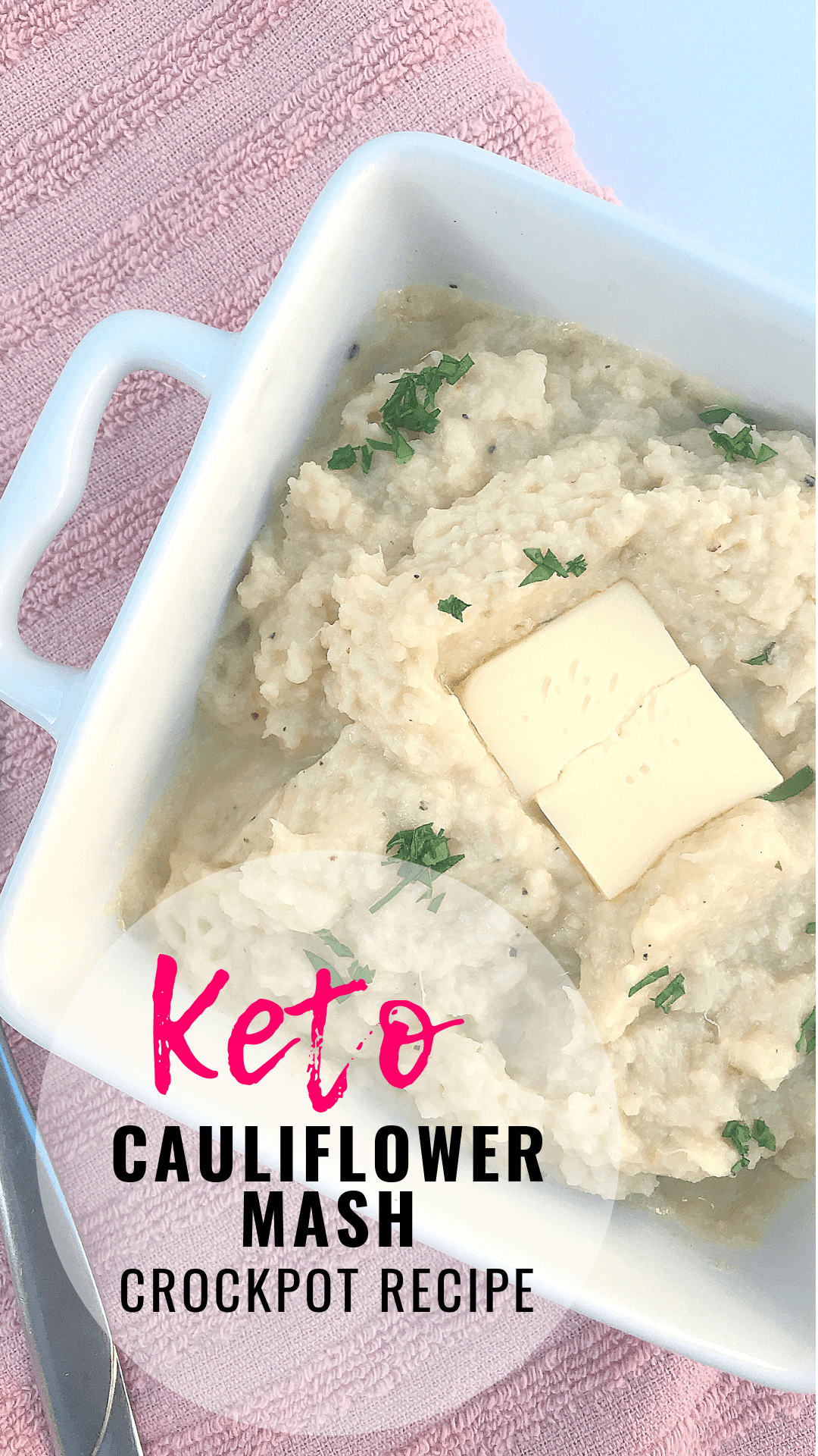Keto Garlic Cauliflower Mashed Potatoes -Crockpot or Instant Pot Recipe