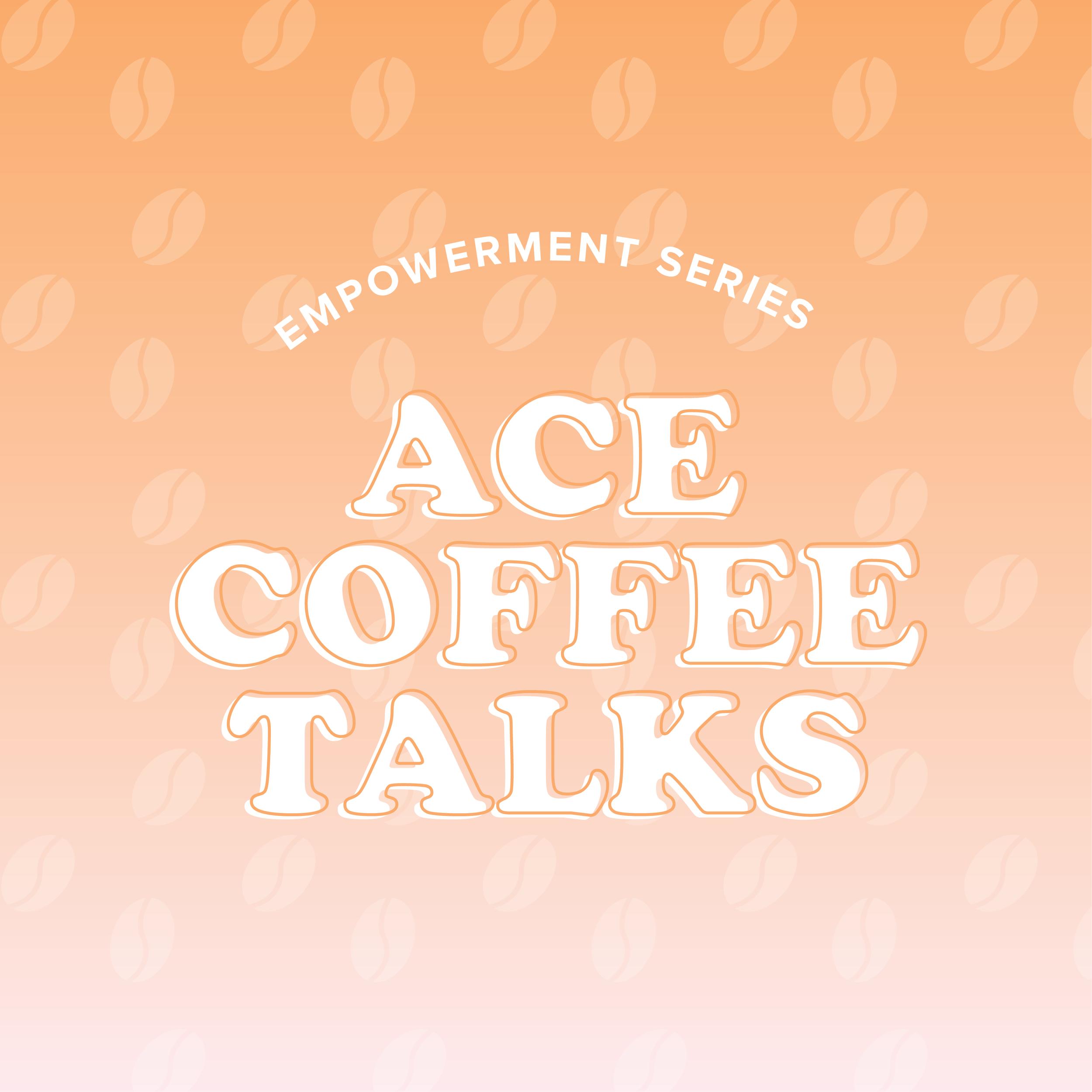 ACE Coffee Talks Hervana