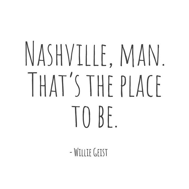 We couldn't agree more @williegeist! • . . . . . #nashvilletn #williegeist #nashvillestyle #nashvillequotes #nashvilleliving #nashvillestyle #host #sundaytoday #todayshow #visitnashville #country #tennessee #countrymusic #countryroots #fifthandb #fifthandbroadway #nashvegas #hollywood #broadway #nashvilletalent #tennesseelife #nashvillethebeautiful  #instanashville #quotes #countryliving #fifthandbroadway #fifthandb