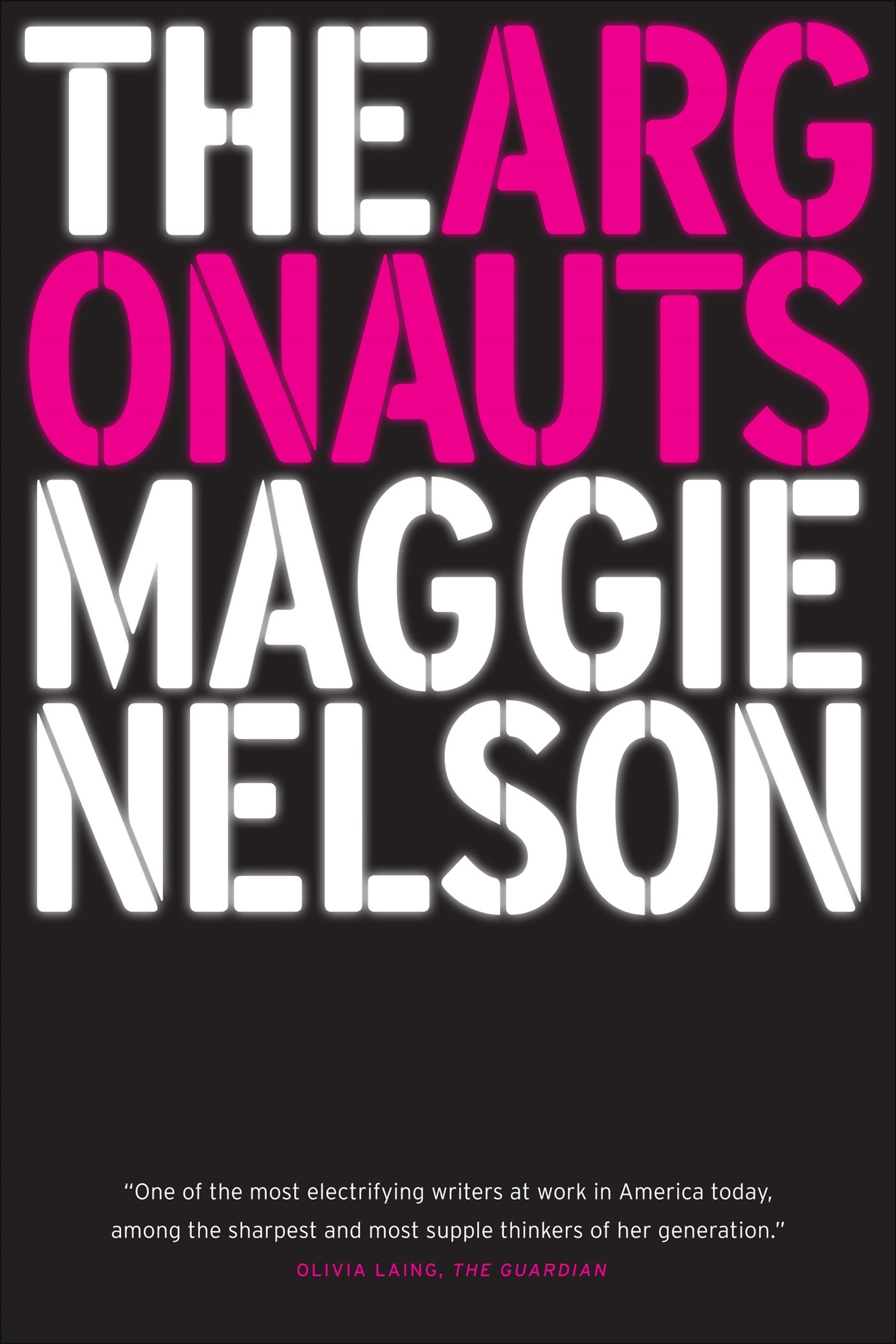 Maggie Nelson,  The Argonauts