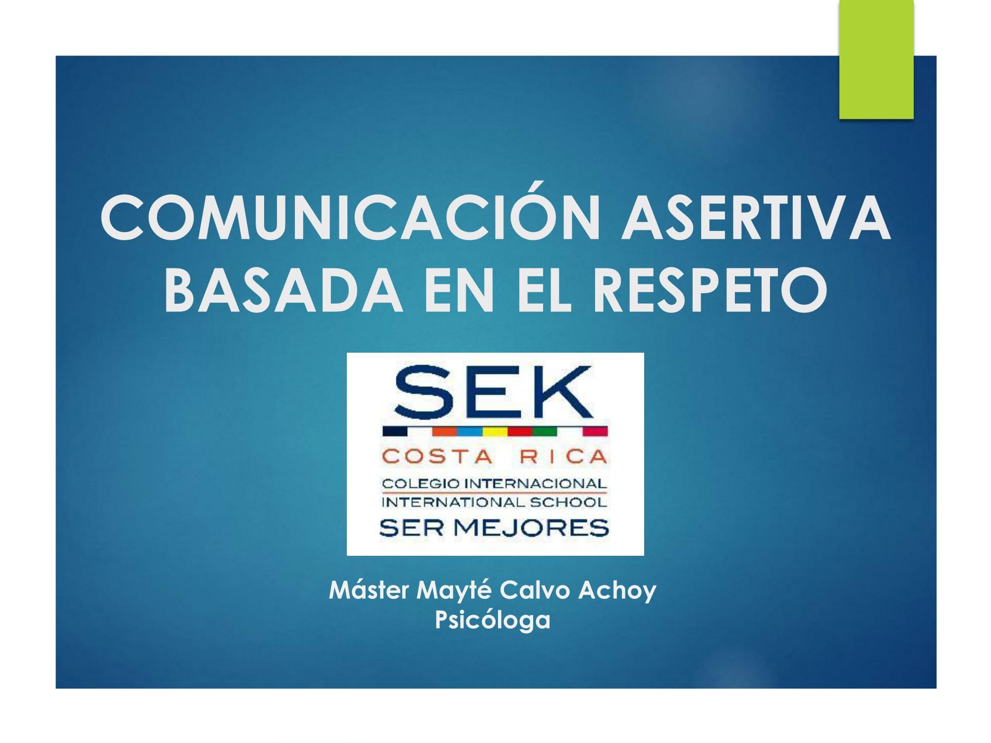 Comunicación Asertiva Basada en el Respeto - Mayté Calvo Achoy - Psicóloga