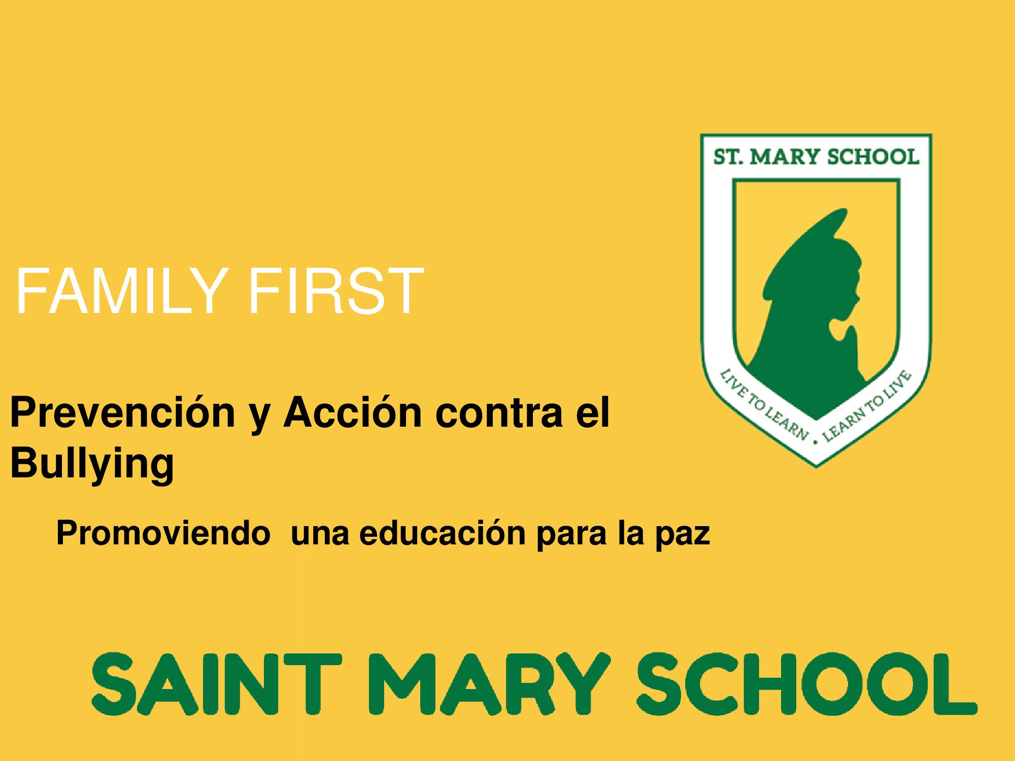 Prevención y Acción contra el Bullying - Saint Mary School