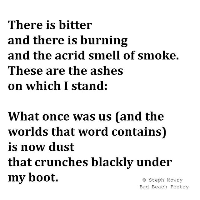 Ashes to Ashes ⠀⠀⠀⠀⠀⠀⠀⠀⠀ .⠀⠀⠀⠀⠀⠀⠀⠀⠀ .⠀⠀⠀⠀⠀⠀⠀⠀⠀ .⠀⠀⠀⠀⠀⠀⠀⠀⠀ .⠀⠀⠀⠀⠀⠀⠀⠀⠀ .⠀⠀⠀⠀⠀⠀⠀⠀⠀ #poetry #demfeels #sad #writersofinstagram #heartbreak #instagood  #poem #lifequotes #poems #poetrycommunity #Newpost #life #poetryinmotion #theheartspeaks #poetryaddict #poetrydaily #writingprompt  #poetryclub #wordartist #loveforpoems  #writtenword #buttonpoetry  #poetryaccount ⠀⠀⠀⠀⠀⠀⠀⠀⠀ ⠀⠀⠀⠀⠀⠀⠀⠀⠀ #wordswithqueens #illogicalpoemworld #herheartpoetry #artlixirpoetry @artlixirpoetry #runawaywriters #wordhour #poetrytribe @oltmblog @ig_writers ⠀⠀⠀⠀⠀⠀⠀⠀⠀ ⠀⠀⠀⠀⠀⠀⠀⠀⠀ @bymepoetry @madpropslive @doortooursouls  @packpoetry @worldofpoets @herwordisgold @artistz_werdz @runawaywriters