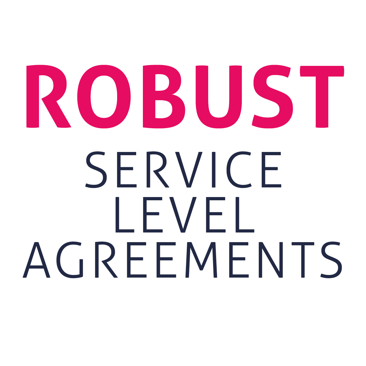 Robust service level agreements