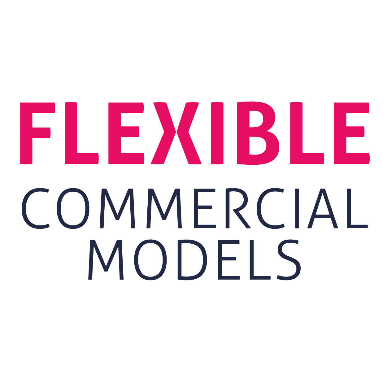 Flexible commercial models