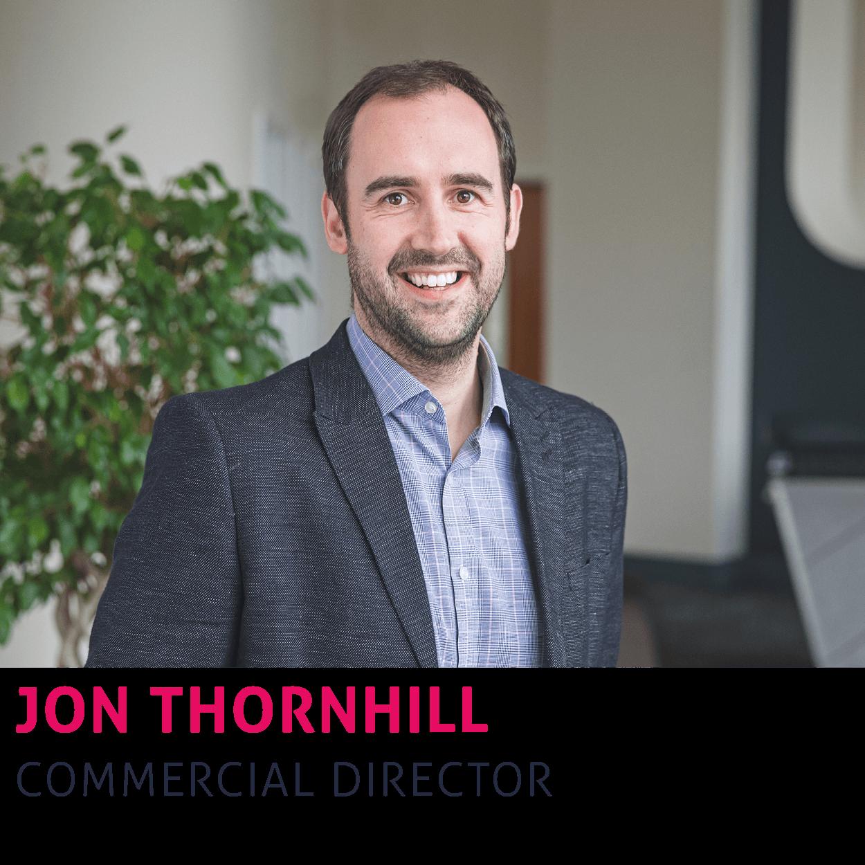 Jon Thornhill, Commercial Director