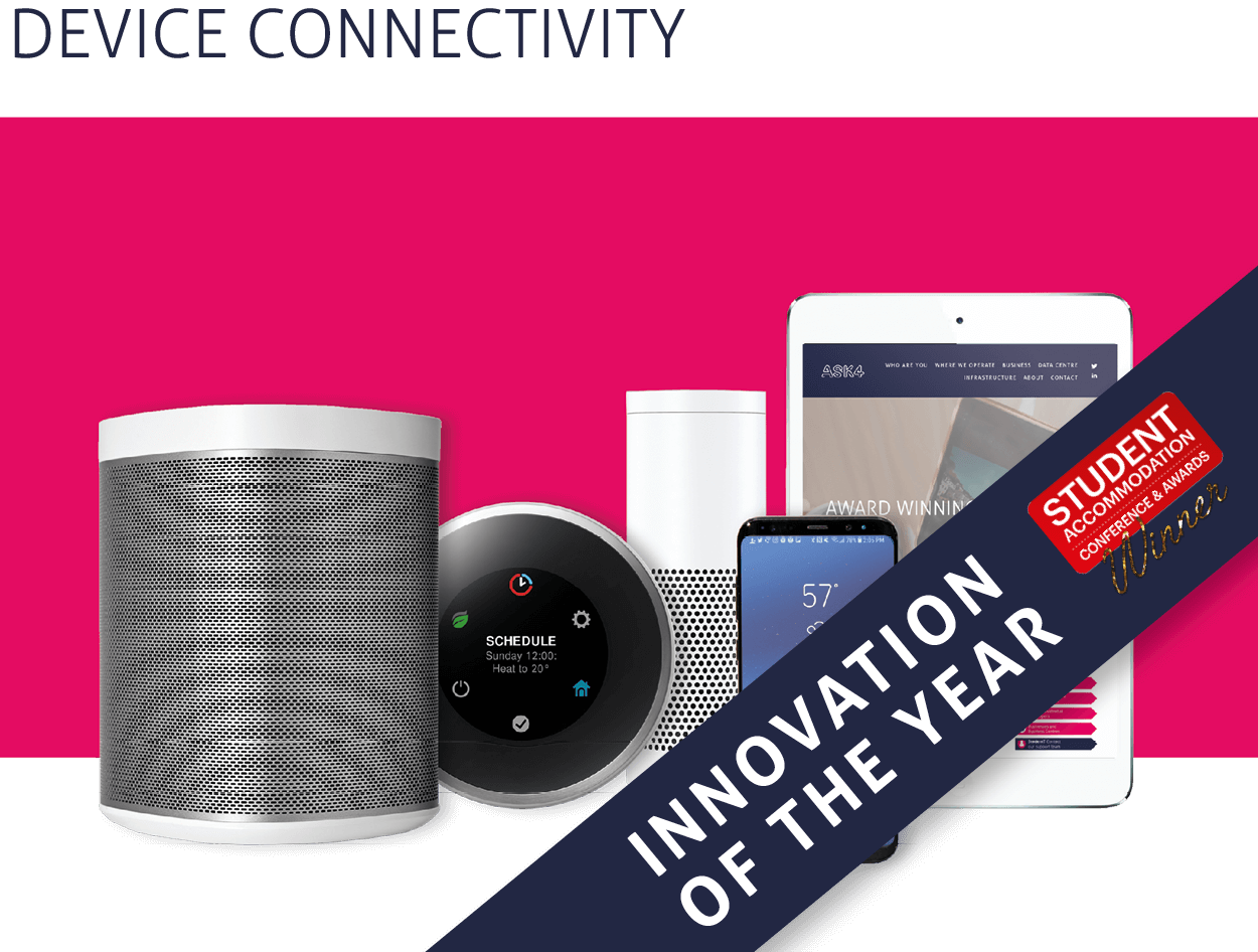 An award winning innovation perfectly tuned to the needs of today's students. 4Network provides users of a managed Internet service with their own private wireless home networks.   > Read More