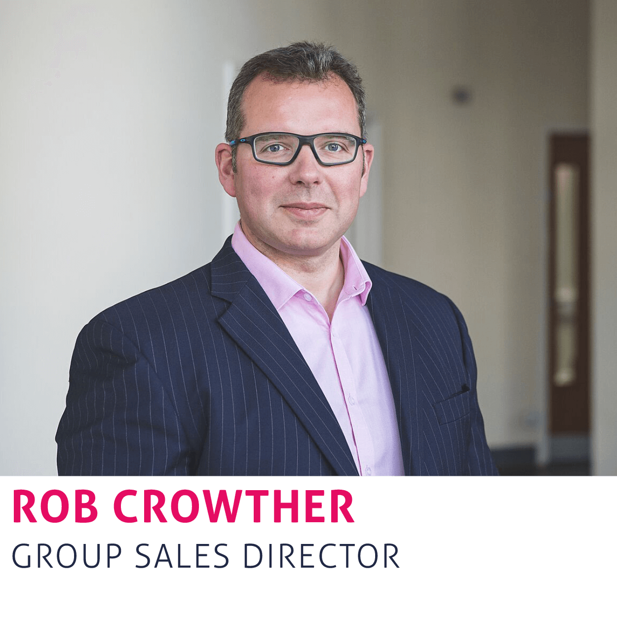 Rob Crowther, Group Sales Director