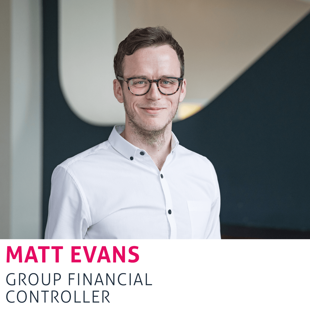 Matt Evans, Group Financial Controller