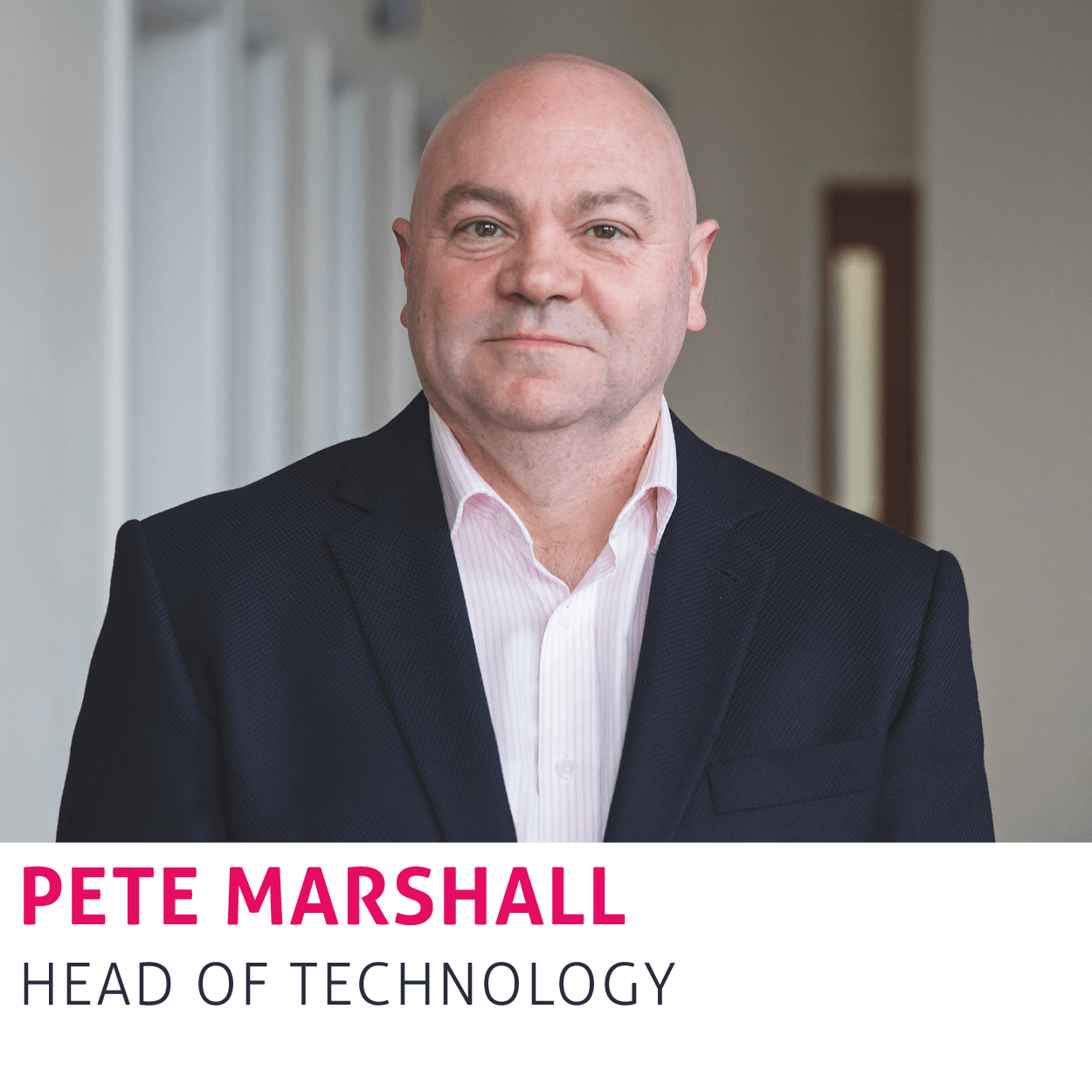 Pete Marshall, Head of Technology