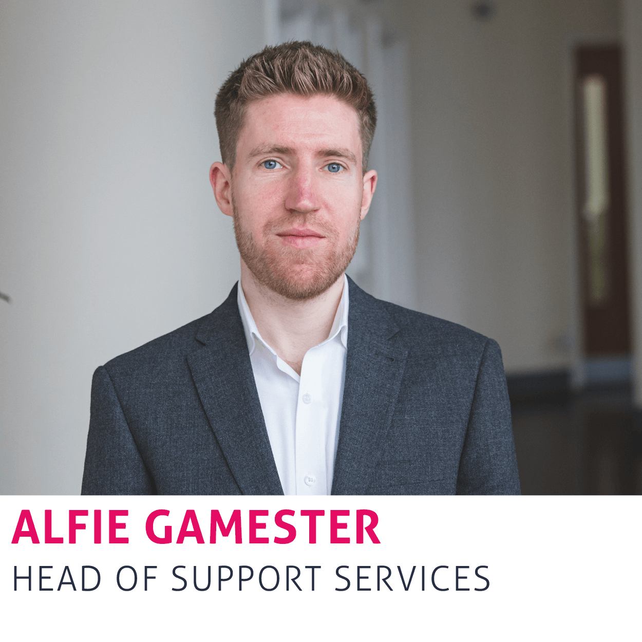 Alfie Gamester, Head of Support Services
