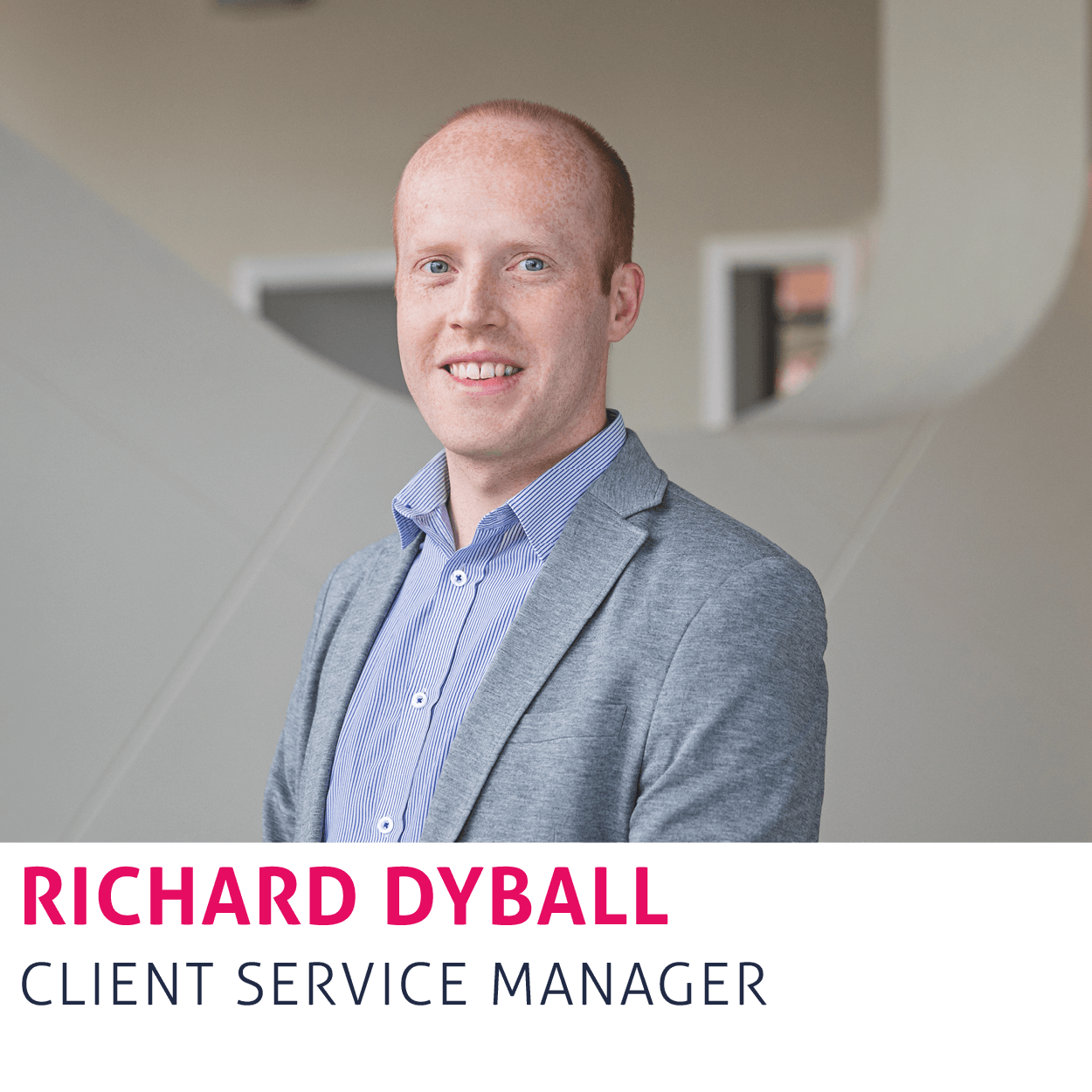 Richard Dyball, Client Service Manager