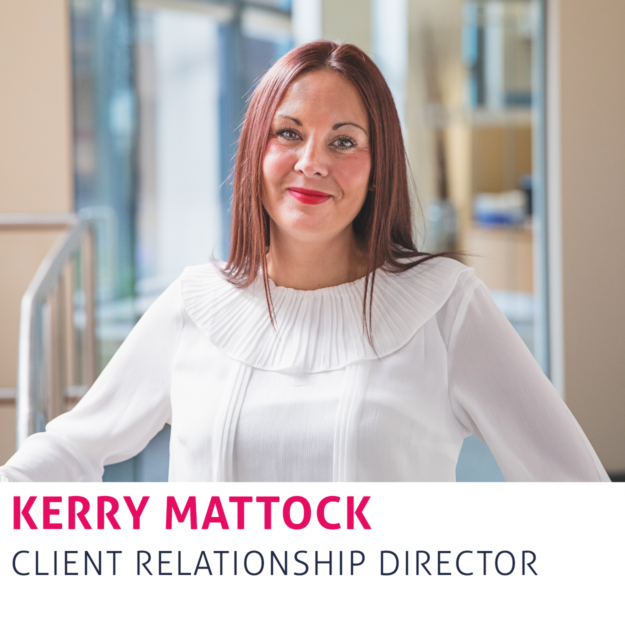 Kerry Mattock - Client Relationship Director