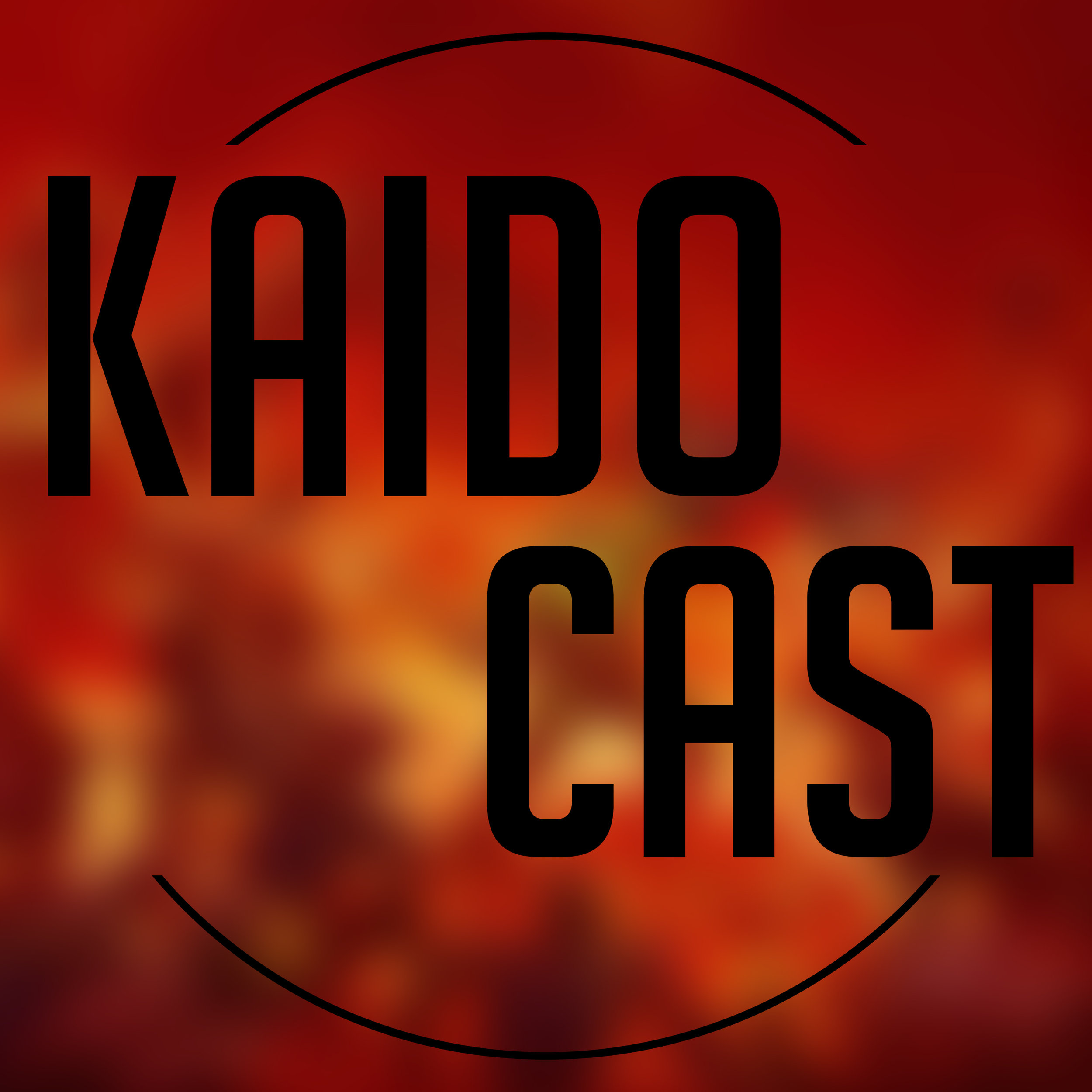 KAIDO Cast 03 - Creamy Delight - We all know the best way to recover from E3 is a lengthy podcast.