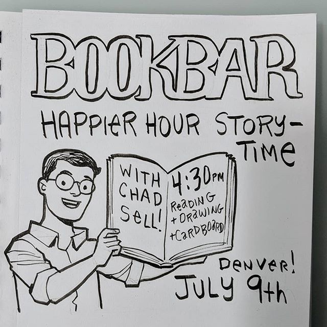 @chadsell01 will be at @bookbardenver today (July 9) for Happier Hour Storytime! Yay!!