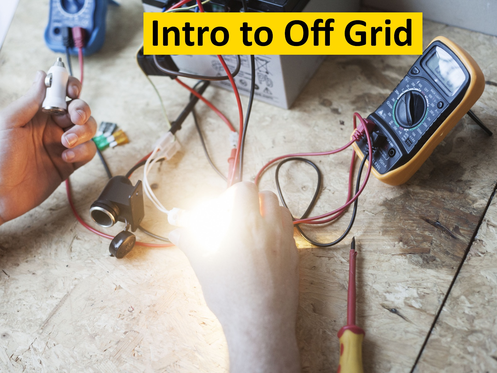 Introduction to off grid energy -