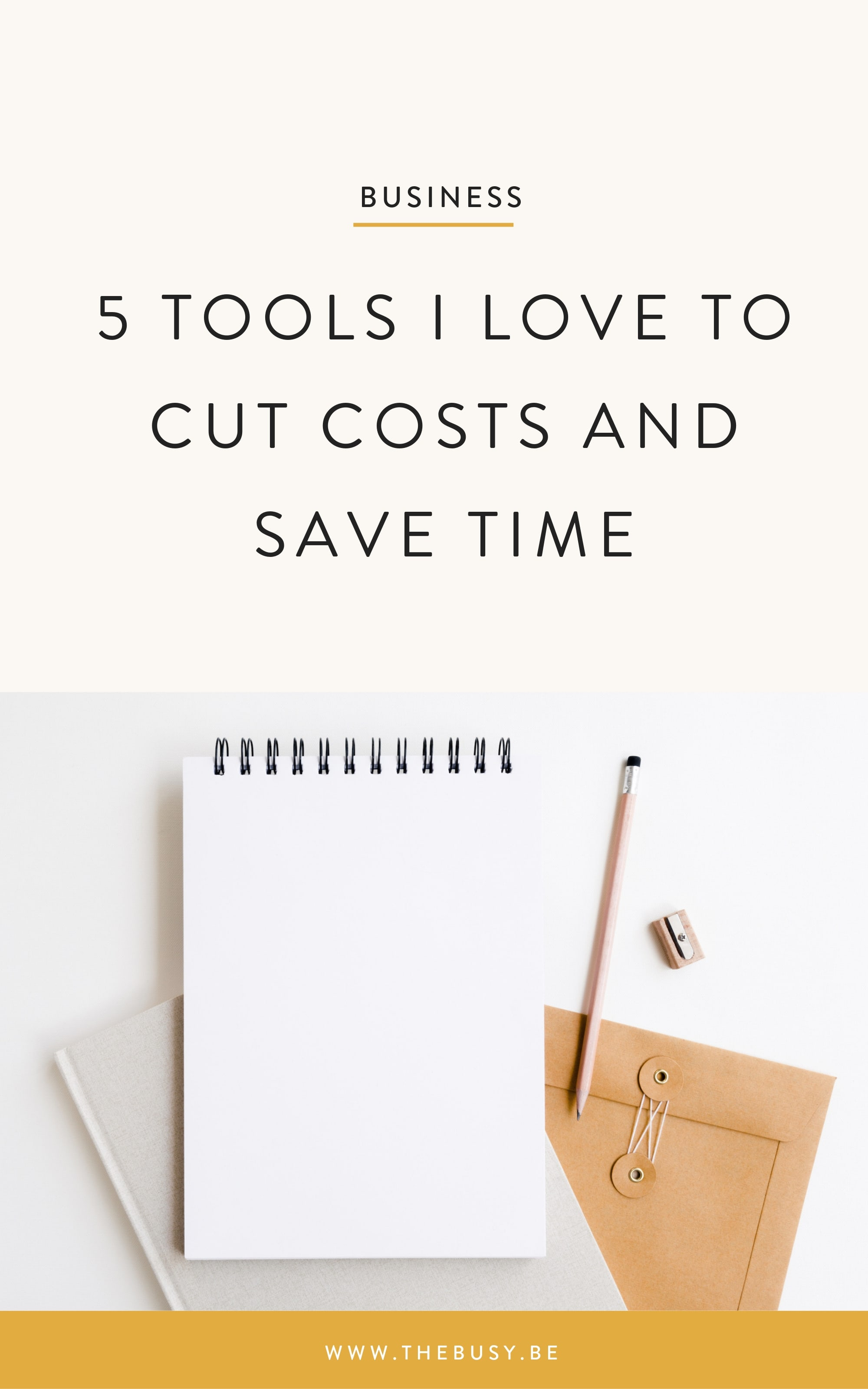 5 Tools I Love to Cut Costs and Save Time - The Busy Bee