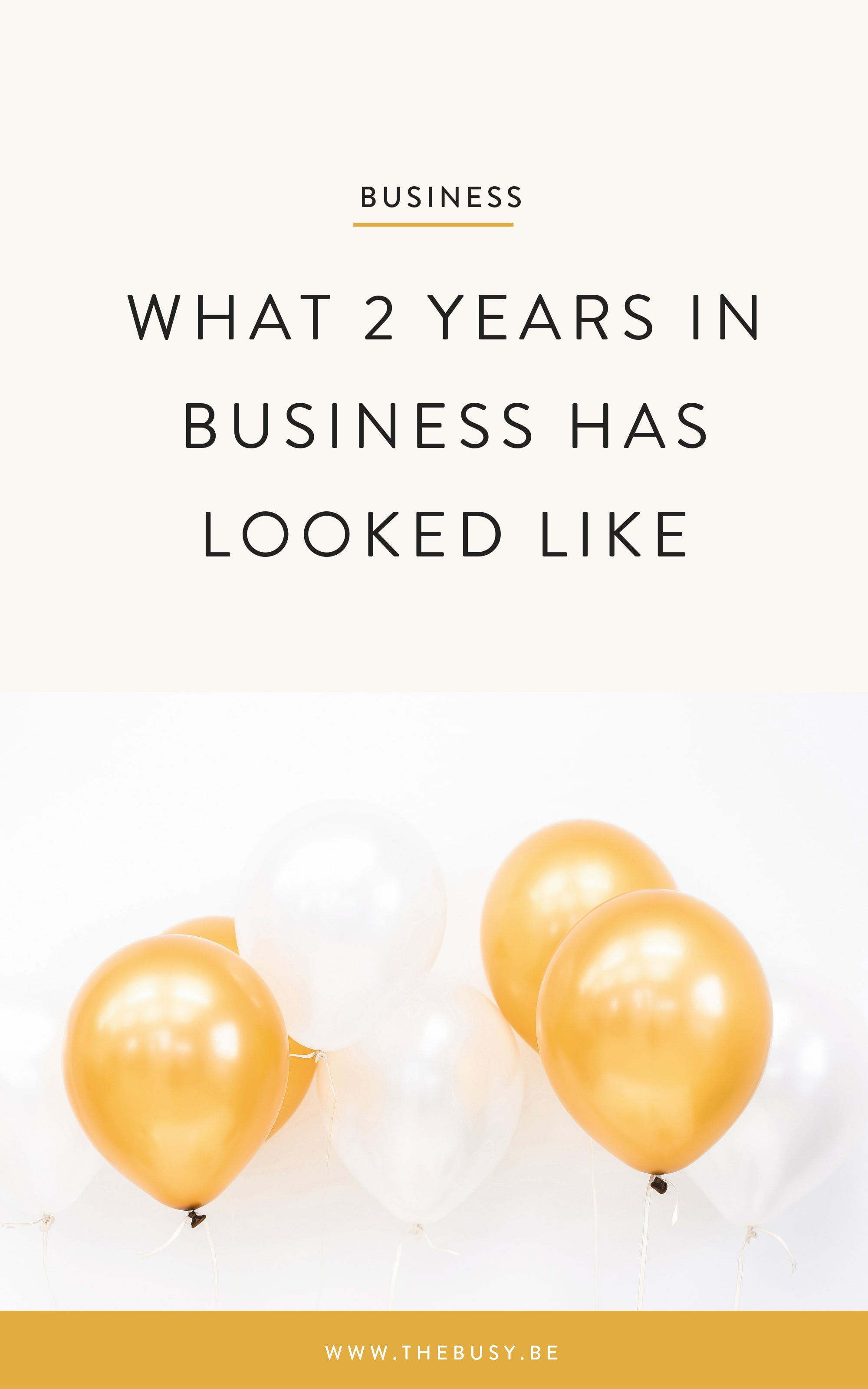 What 2 Years in Business Has Looked Like - The Busy Bee
