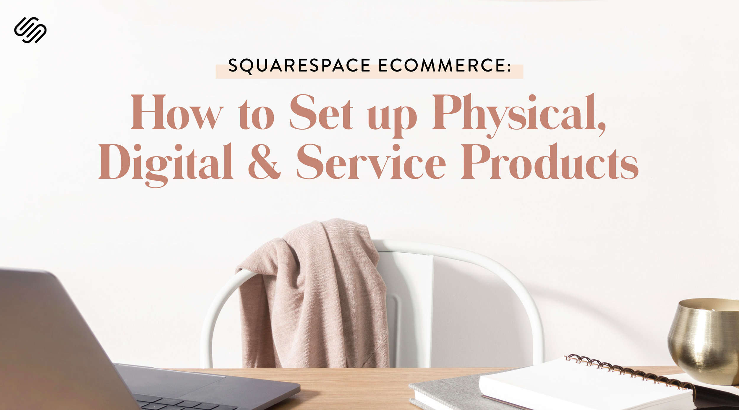Squarespace eCommerce: How to set up Physical, digital and service products - In this class, I will walk you through how to set up physical, digital and service-based products within the Squarespace platform so you can have conversion success, no matter what you're selling.If you've wanted to expand your Squarespace site to be eCommerce-enabled, this is a great class for you to take!